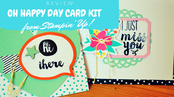 Review: Oh Happy Day Card Kit From Stampin' Up!