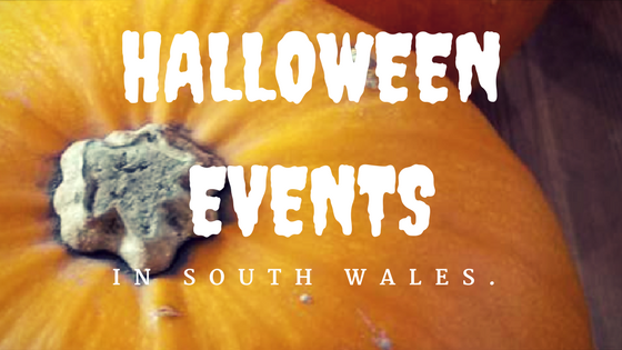 Halloween Events in South Wales.