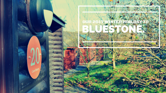 Our 2017 Winter Holiday to Bluestone.