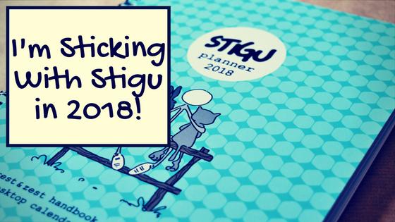 I'm Sticking With Stigu in 2018!