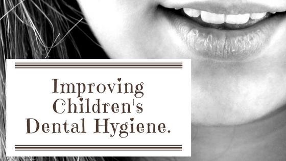 Improving Children's Dental Hygiene.