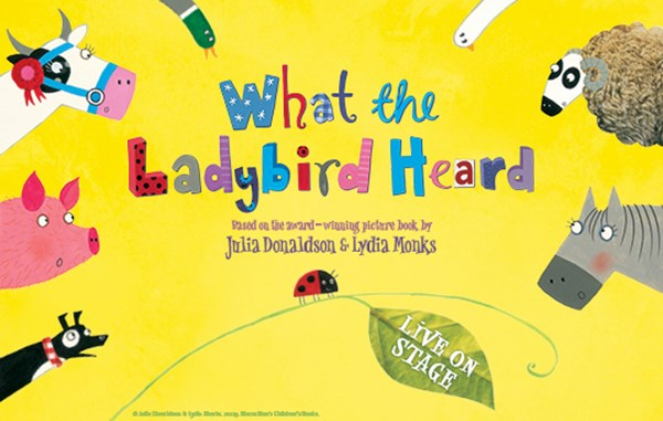Giveaway: Win Tickets to see What the Ladybird Heard at New Theatre!