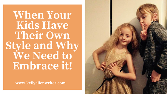 When Kids Have Their Own Style and Why We Need to Embrace it!