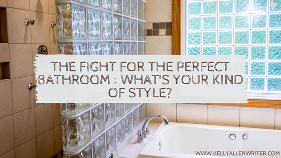 The Fight for the Perfect Bathroom : What's Your Kind of Style?