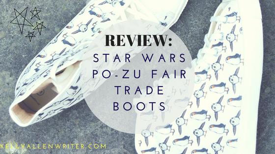 Star Wars Po-Zu Fair Trade Boots Review.