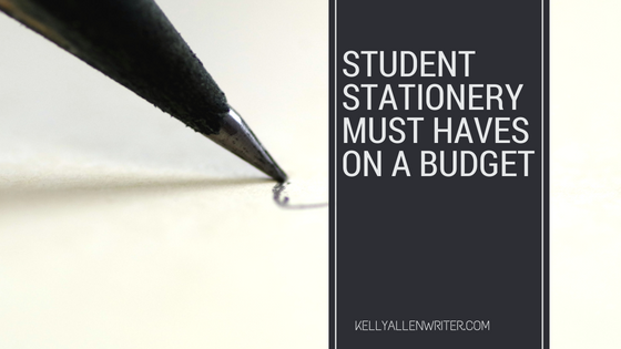 Student Stationery Must Haves on a Budget