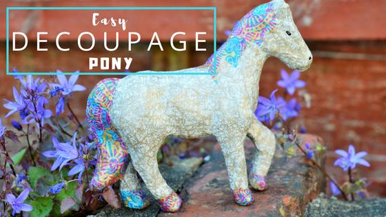 Create a Decoupage Pony With Hobbycraft